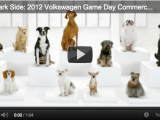Volkswagen 2012 Super Bowl Teaser: The Bark Side